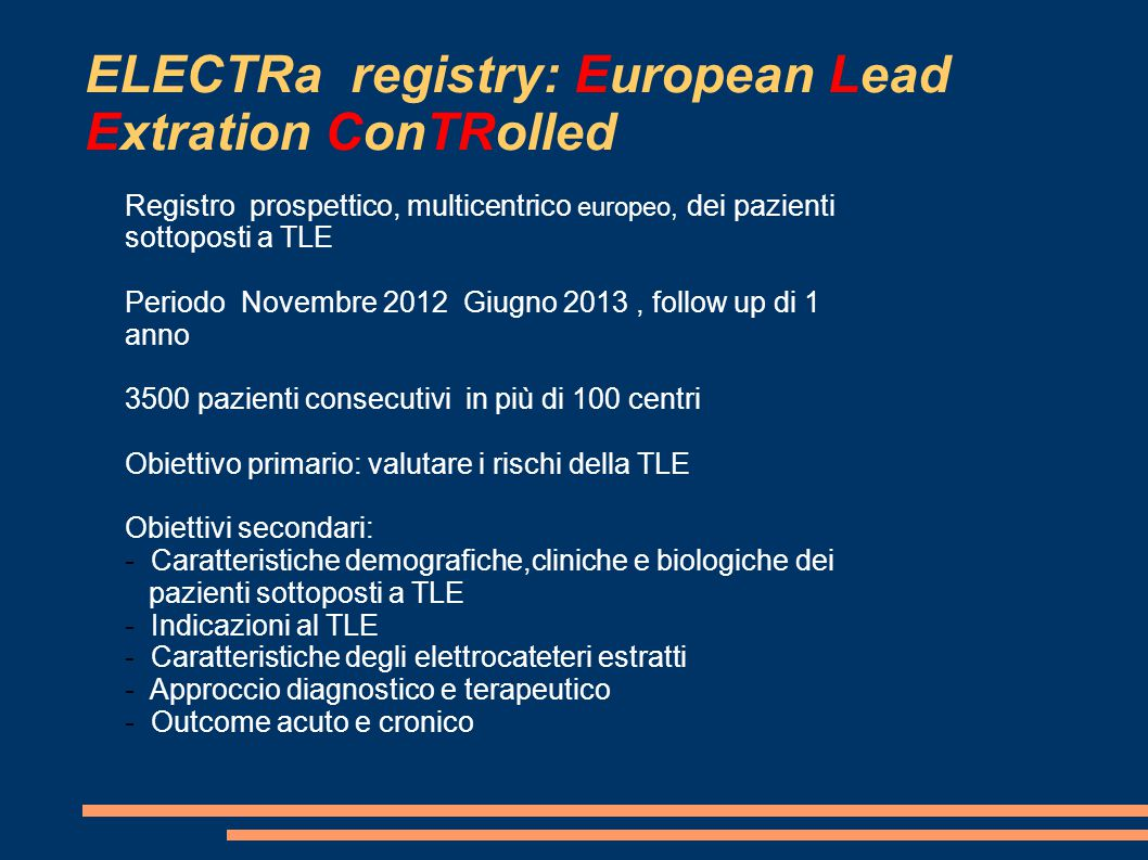 ELECTRa registry: European Lead Extration ConTRolled