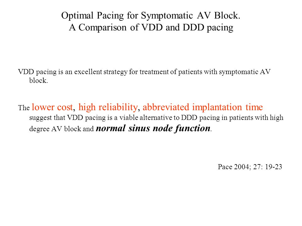 Optimal Pacing for Symptomatic AV Block