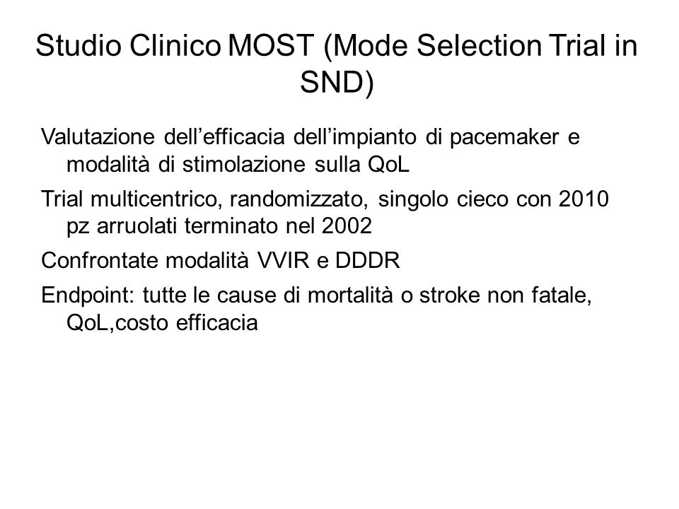 Studio Clinico MOST (Mode Selection Trial in SND)