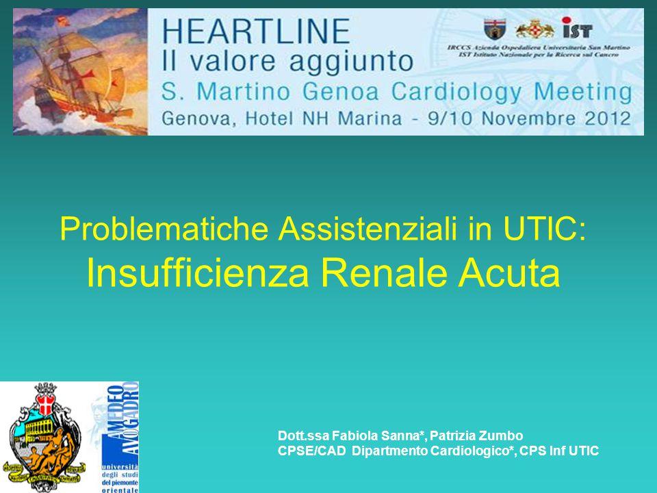 Problematiche Assistenziali in UTIC: Insufficienza Renale Acuta