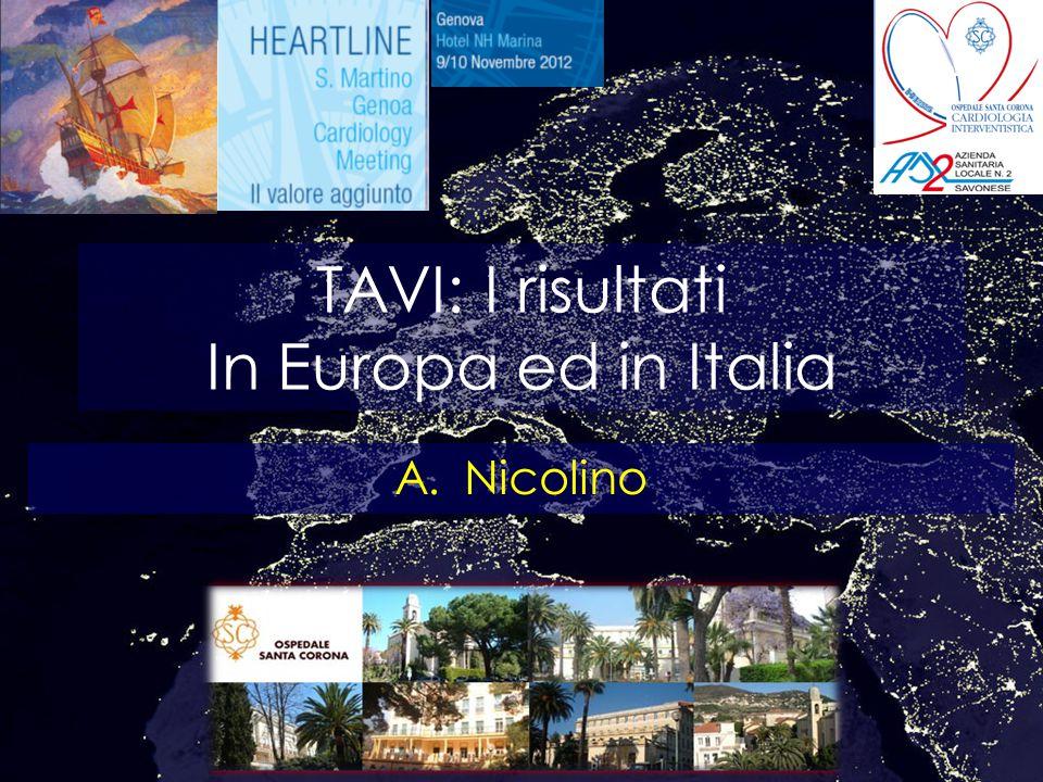 TAVI: I risultati In Europa ed in Italia