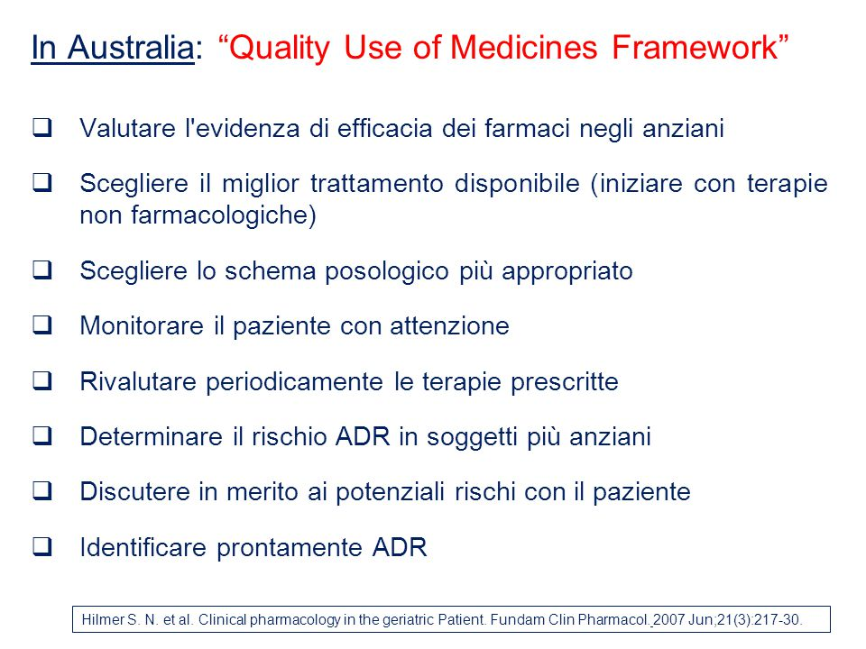 In Australia: Quality Use of Medicines Framework