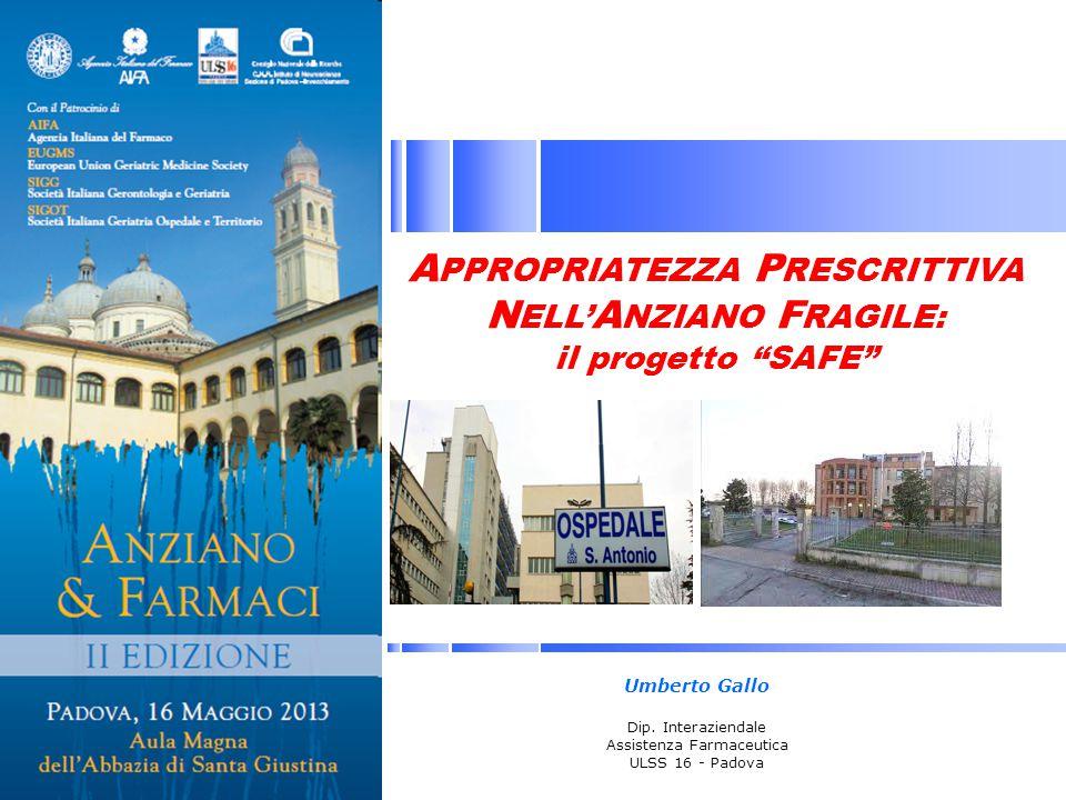 APPROPRIATEZZA PRESCRITTIVA NELL'ANZIANO FRAGILE: il progetto SAFE