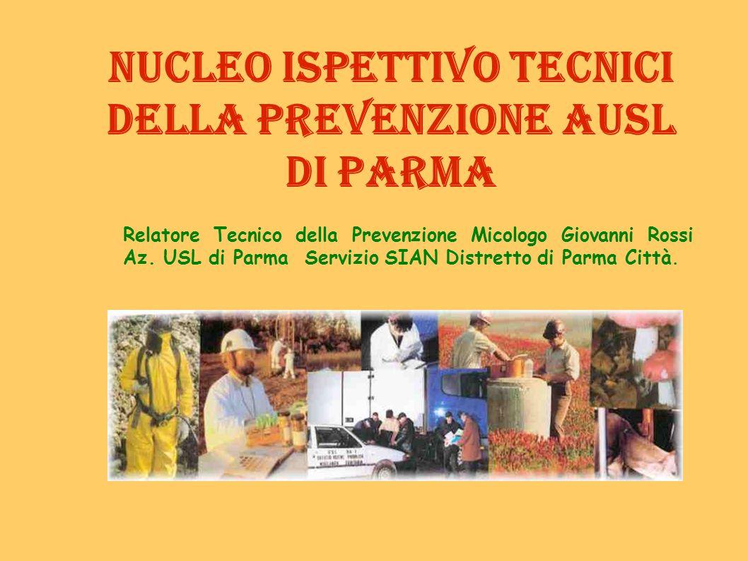 Nucleo Ispettivo Tecnici della Prevenzione AUSL di Parma