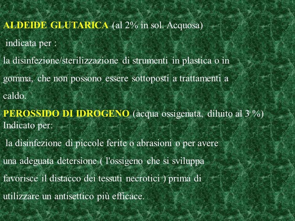 ALDEIDE GLUTARICA (al 2% in sol. Acquosa)