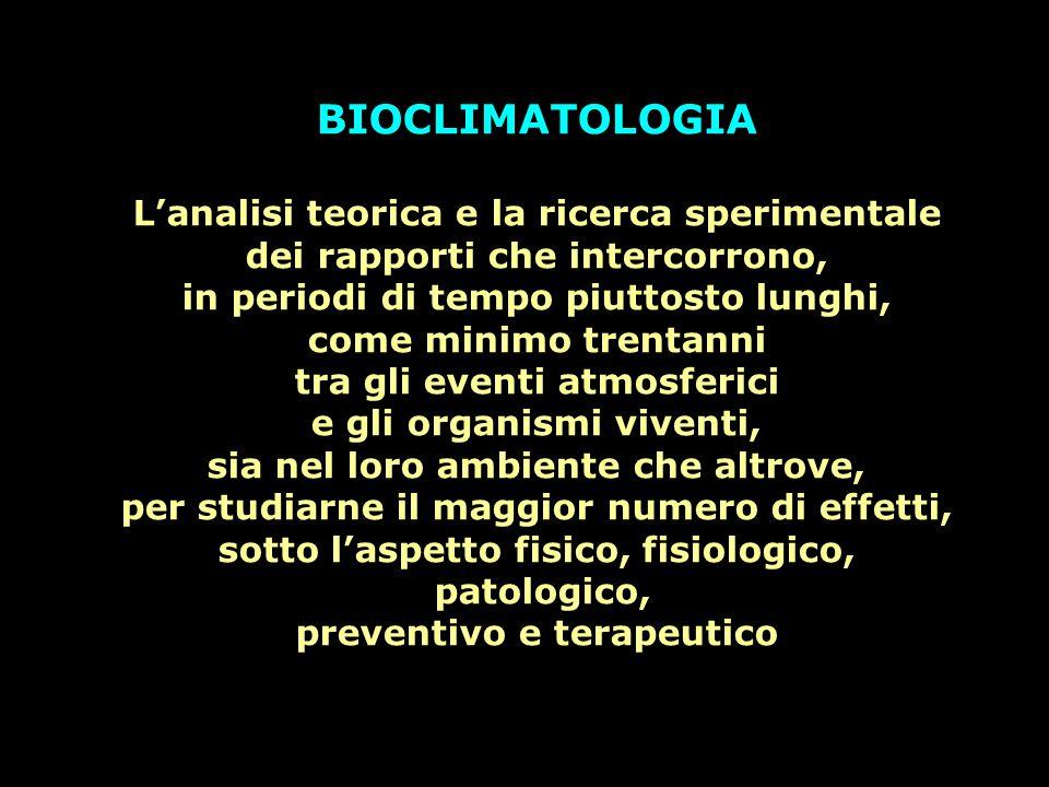 BIOCLIMATOLOGIA L'analisi teorica e la ricerca sperimentale