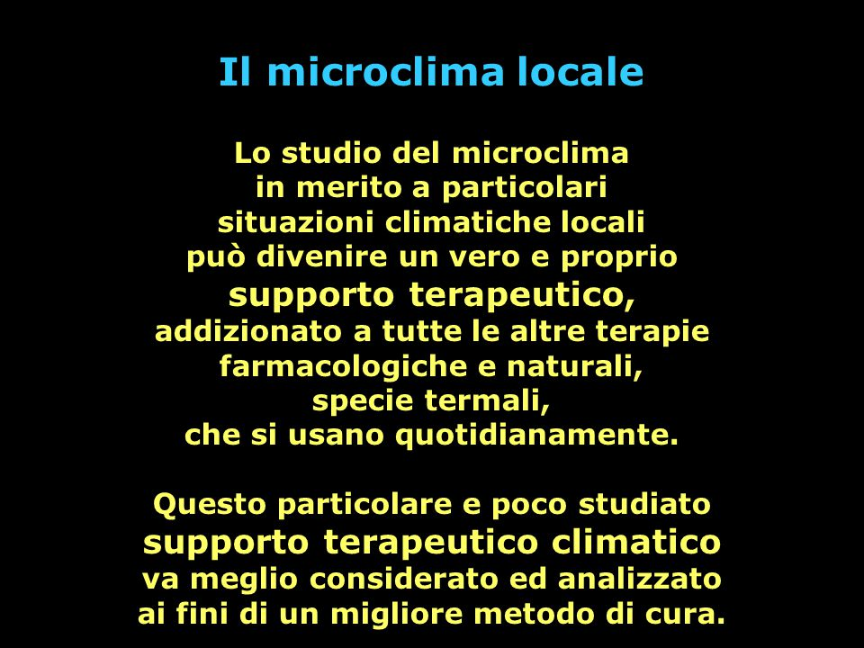 Il microclima locale supporto terapeutico,