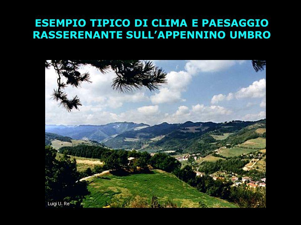 ESEMPIO TIPICO DI CLIMA E PAESAGGIO RASSERENANTE SULL'APPENNINO UMBRO