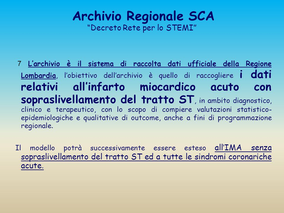 Archivio Regionale SCA Decreto Rete per lo STEMI