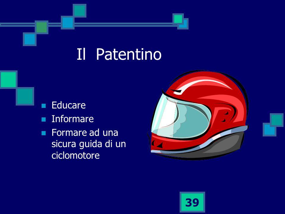 Il Patentino Educare Informare
