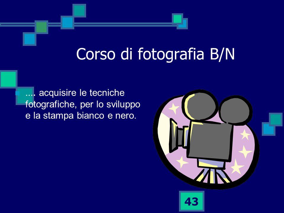 Corso di fotografia B/N