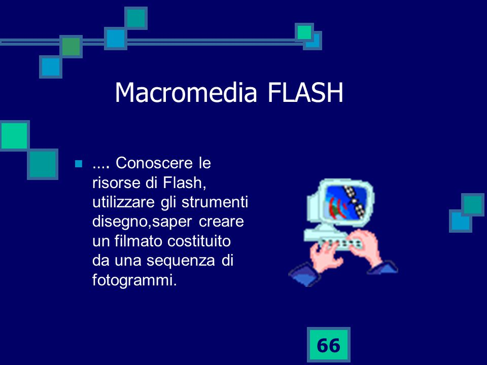 Macromedia FLASH ….