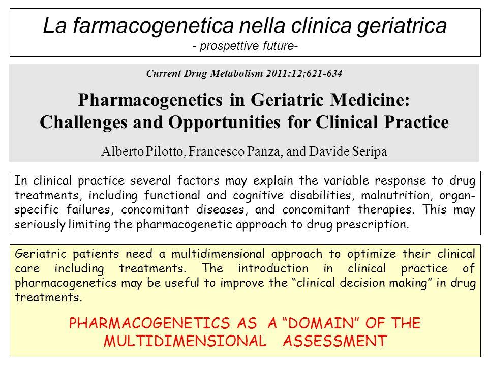 La farmacogenetica nella clinica geriatrica - prospettive future-