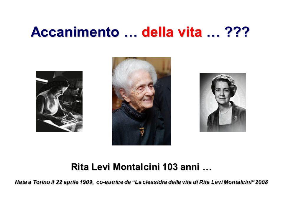 Rita Levi Montalcini 103 anni …