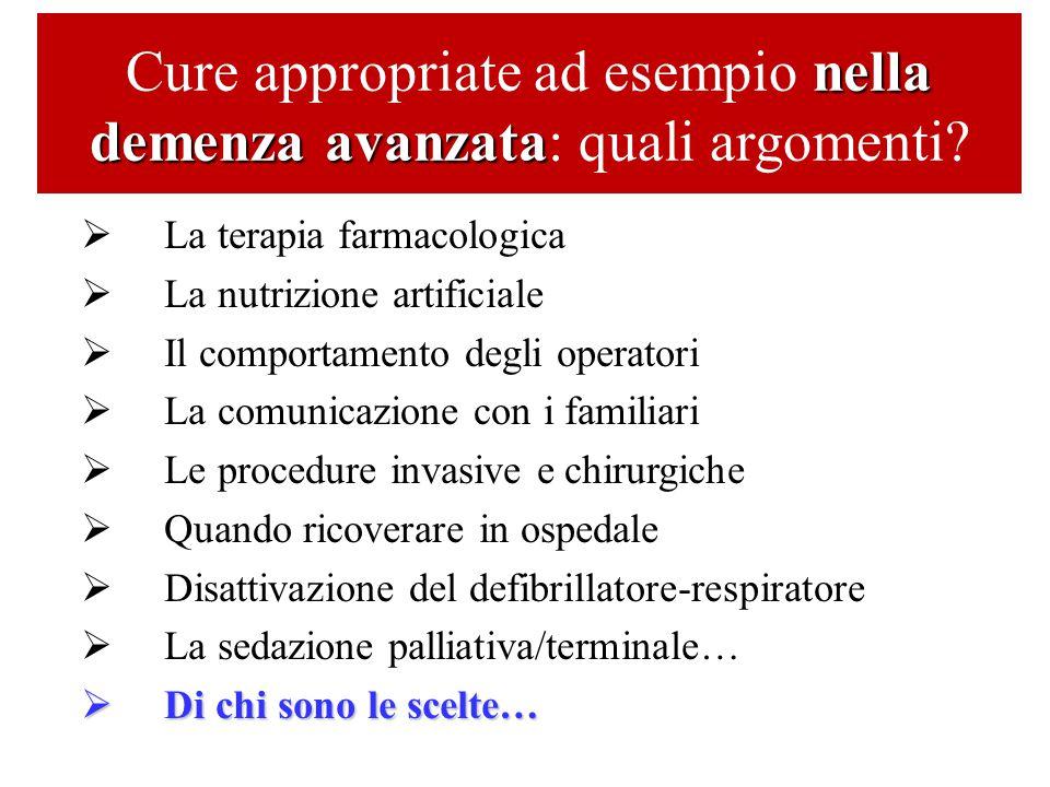 Cure appropriate ad esempio nella demenza avanzata: quali argomenti