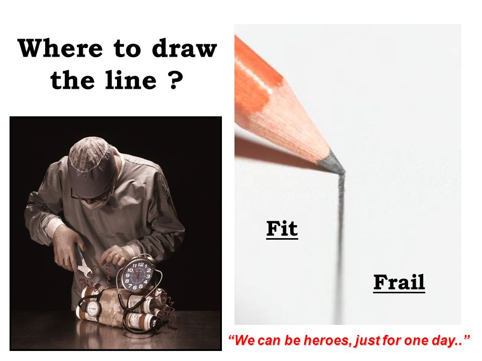 Where to draw the line Fit Frail