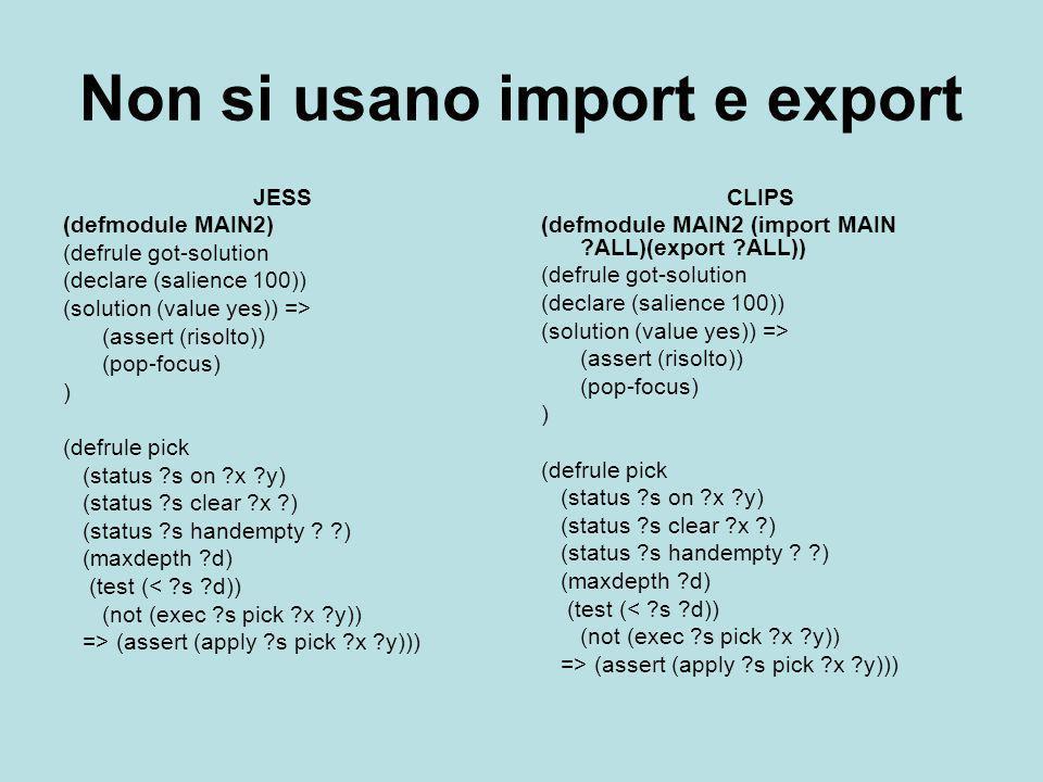 Non si usano import e export