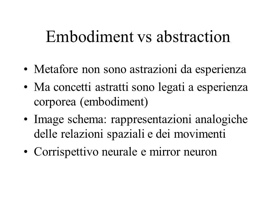 Embodiment vs abstraction