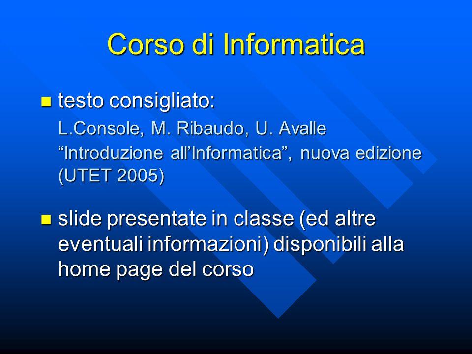 Corso di Informatica testo consigliato: