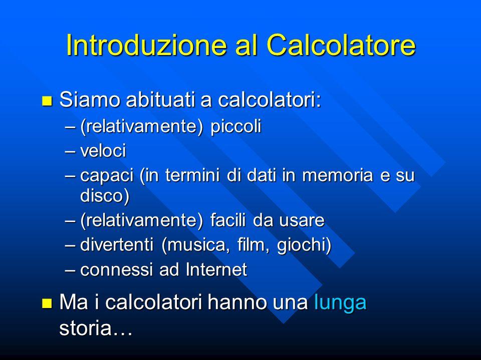 Introduzione al Calcolatore