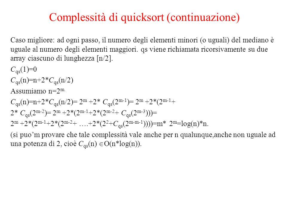 Complessità di quicksort (continuazione)