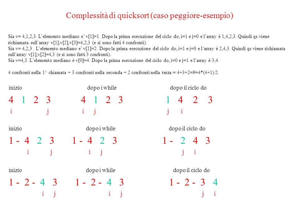 Complessità di quicksort (caso peggiore-esempio)