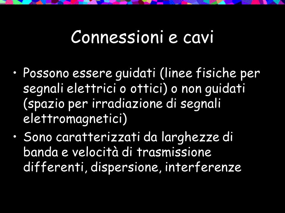 Connessioni e cavi