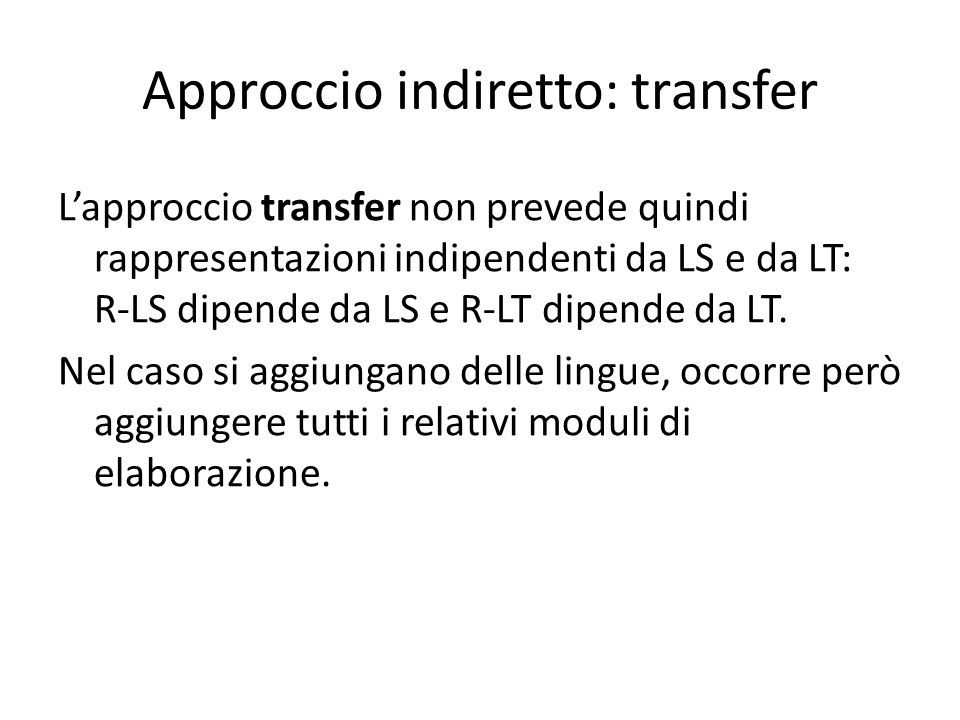 Approccio indiretto: transfer