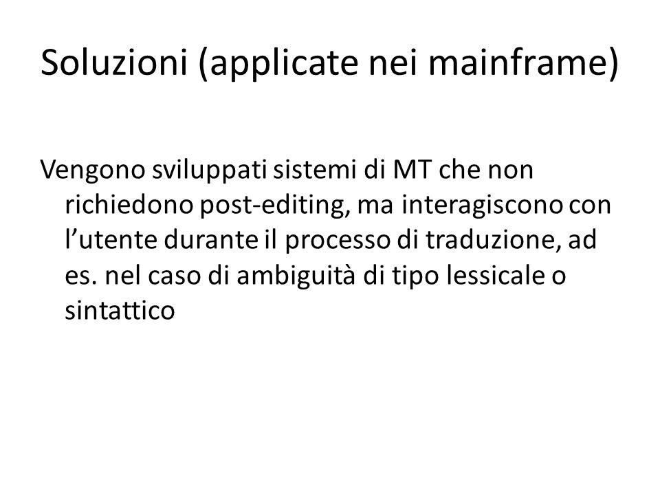 Soluzioni (applicate nei mainframe)