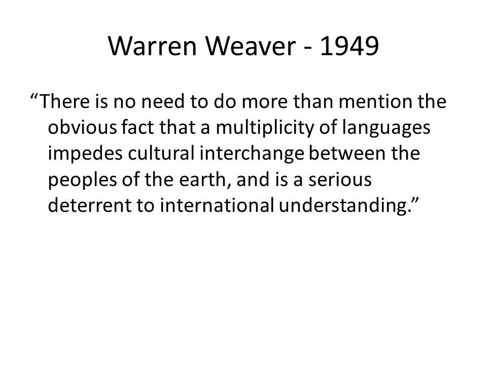 Warren Weaver - 1949