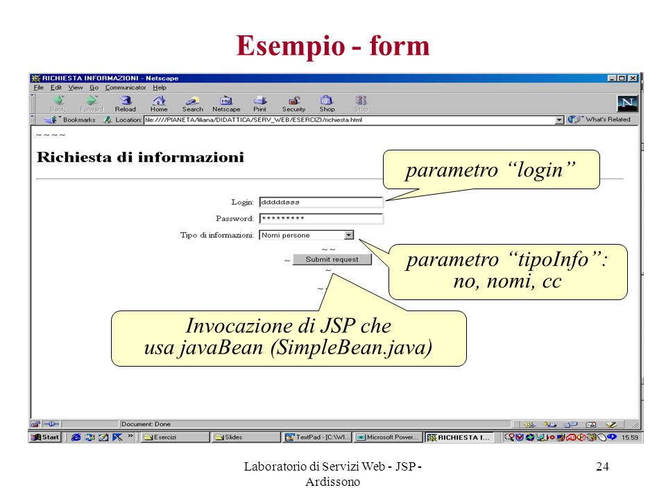 Esempio - form parametro login parametro tipoInfo : no, nomi, cc