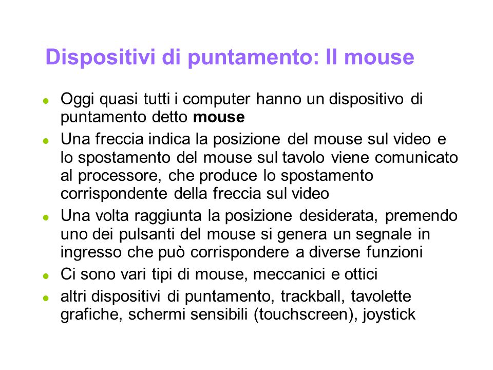 Dispositivi di puntamento: Il mouse