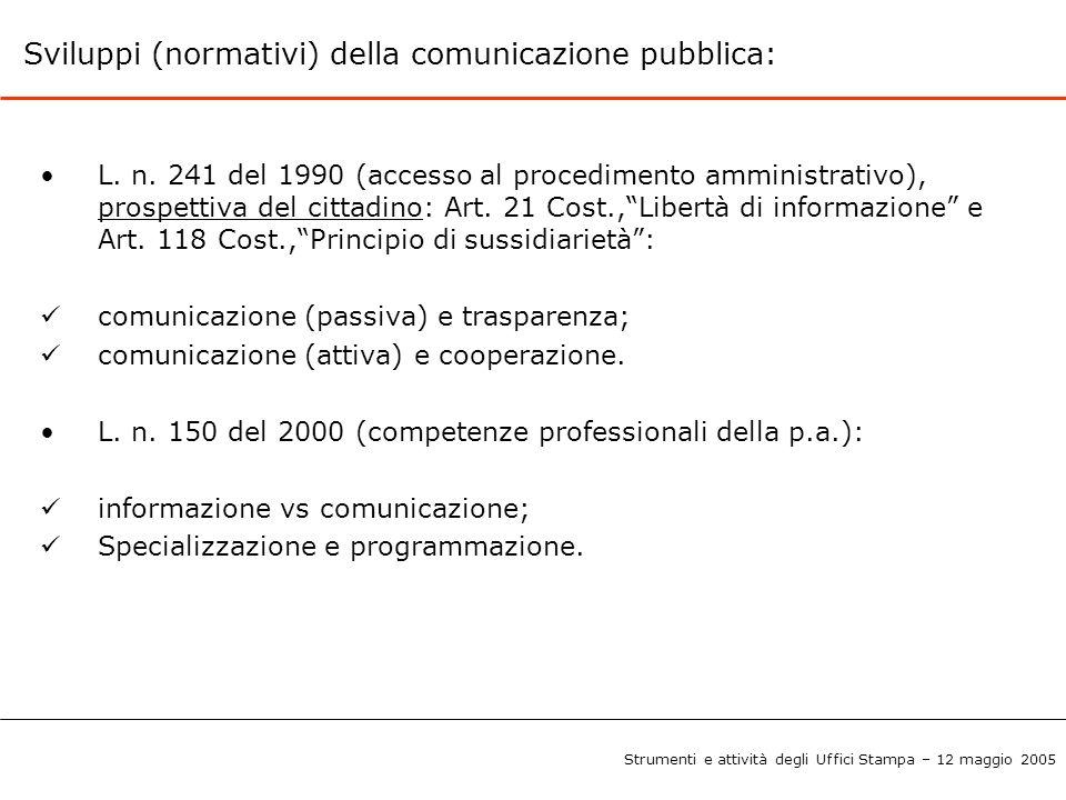 Sviluppi (normativi) della comunicazione pubblica:
