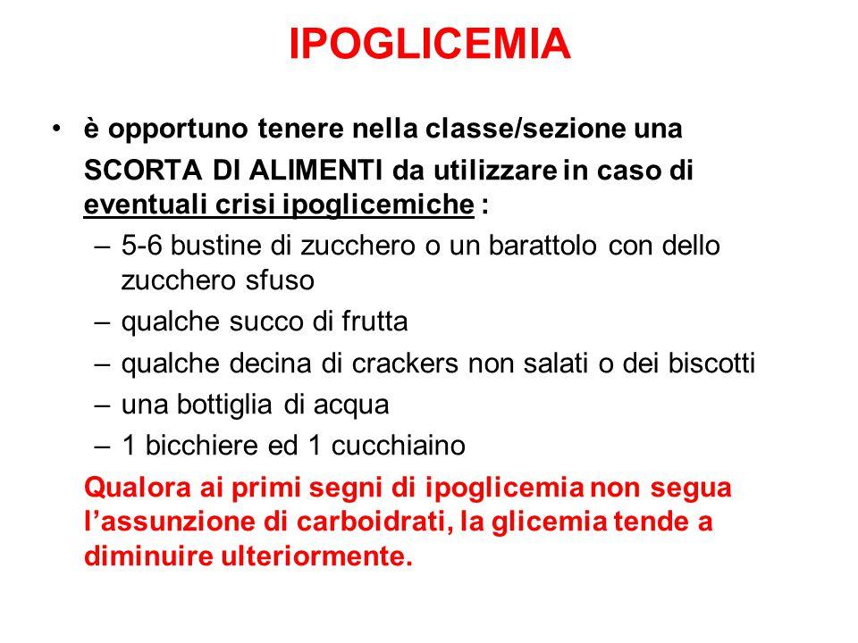 IPOGLICEMIA è opportuno tenere nella classe/sezione una