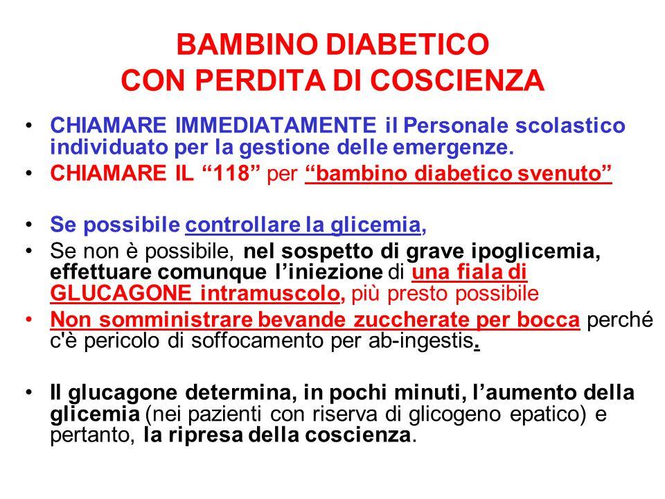 BAMBINO DIABETICO CON PERDITA DI COSCIENZA