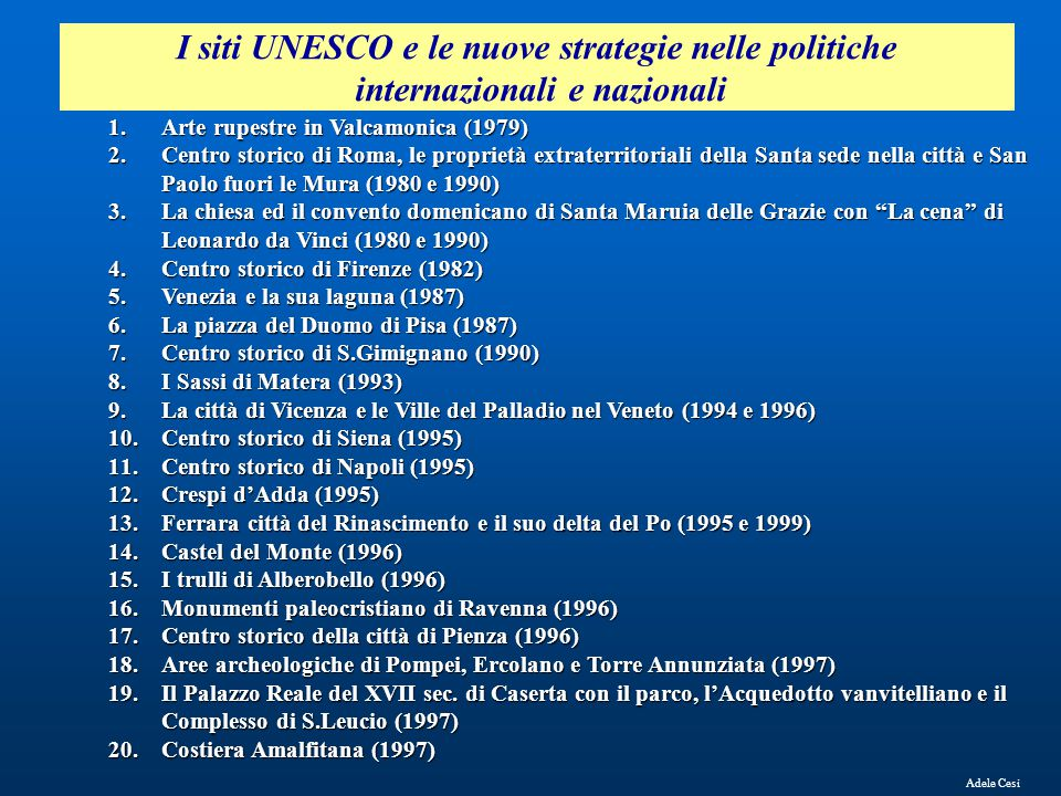 I siti UNESCO e le nuove strategie nelle politiche internazionali e nazionali