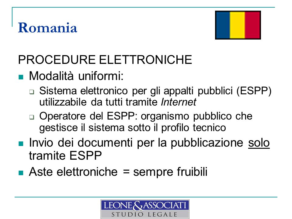 Romania PROCEDURE ELETTRONICHE Modalità uniformi: