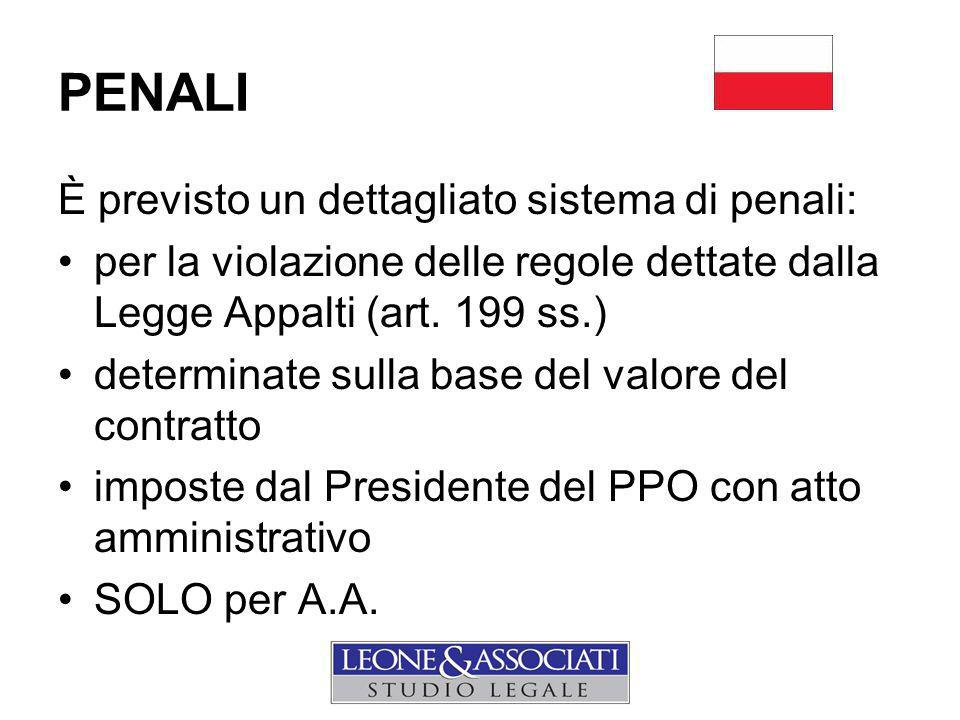 PENALI È previsto un dettagliato sistema di penali: