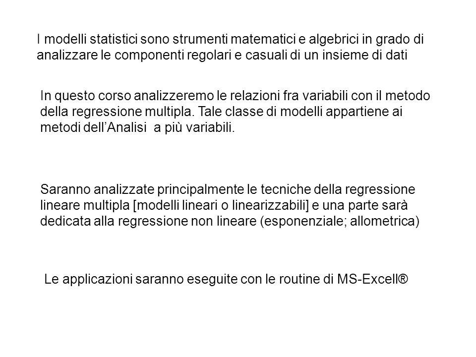 I modelli statistici sono strumenti matematici e algebrici in grado di analizzare le componenti regolari e casuali di un insieme di dati