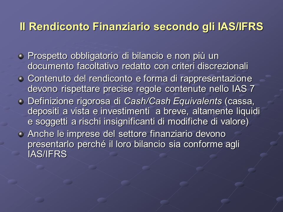 Il Rendiconto Finanziario secondo gli IAS/IFRS