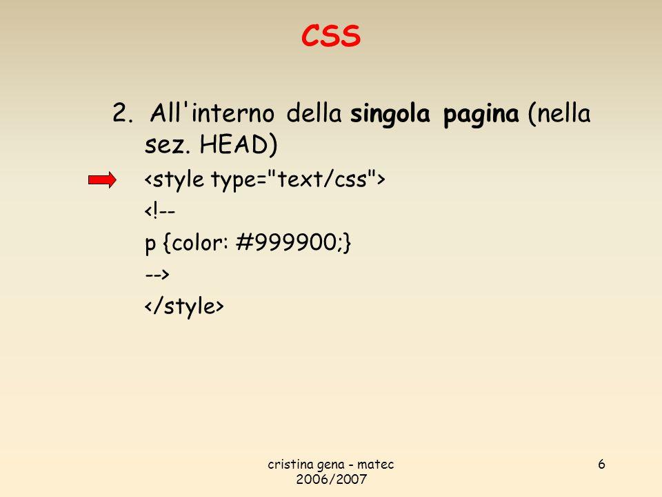 CSS 2. All interno della singola pagina (nella sez. HEAD)