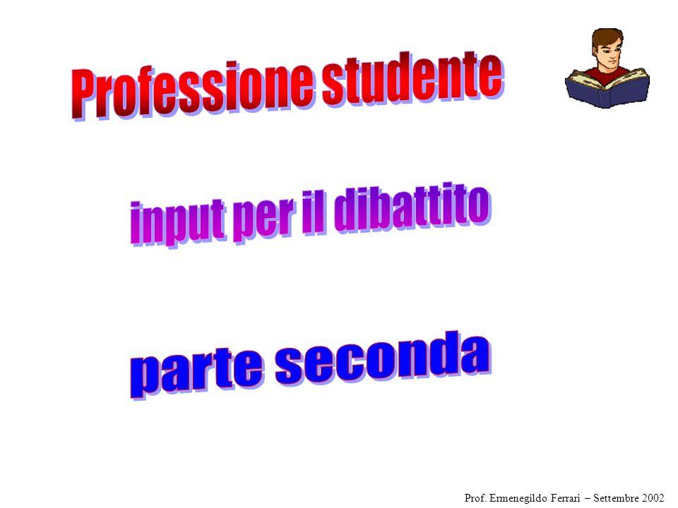 Professione studente input per il dibattito parte seconda