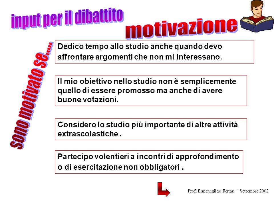 input per il dibattito motivazione sono motivato se.....