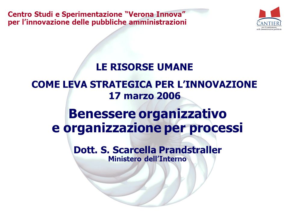 Benessere organizzativo e organizzazione per processi