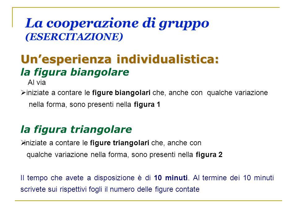 La cooperazione di gruppo (ESERCITAZIONE)