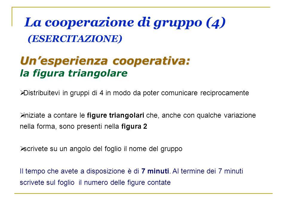 La cooperazione di gruppo (4) (ESERCITAZIONE)