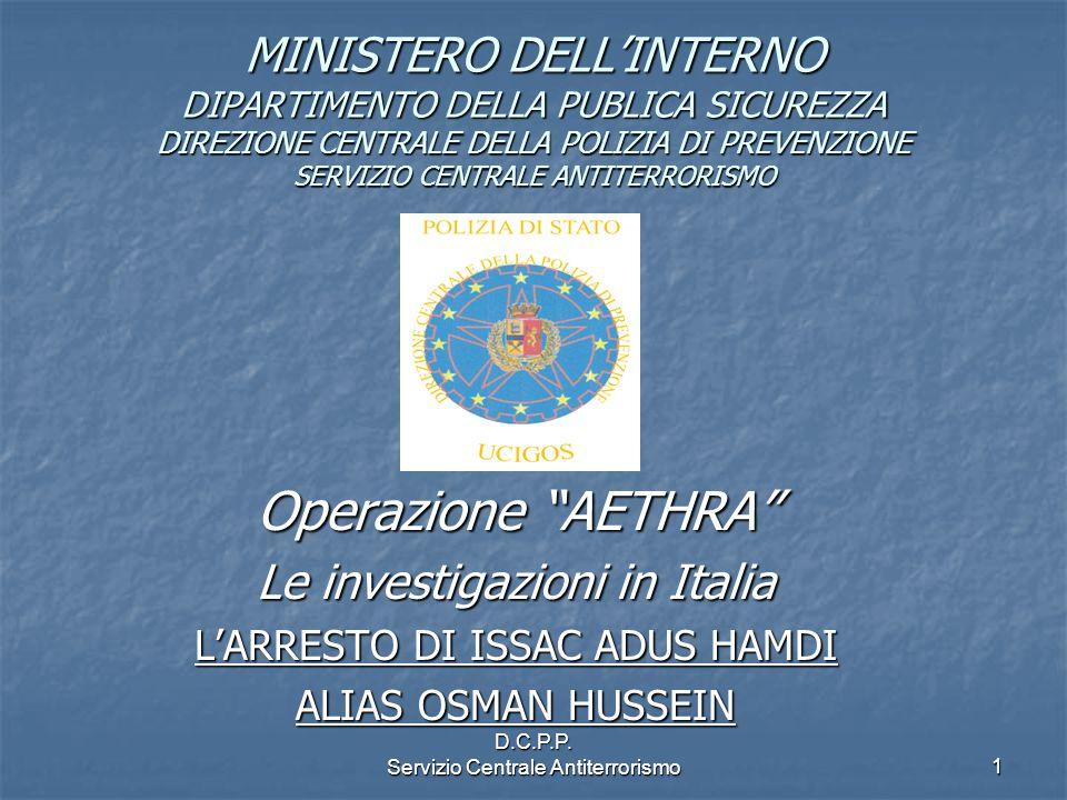 MINISTERO DELL'INTERNO DIPARTIMENTO DELLA PUBLICA SICUREZZA DIREZIONE CENTRALE DELLA POLIZIA DI PREVENZIONE SERVIZIO CENTRALE ANTITERRORISMO