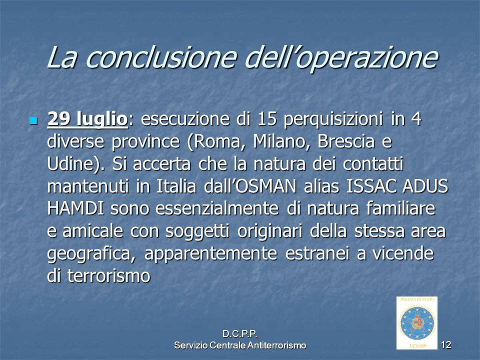La conclusione dell'operazione