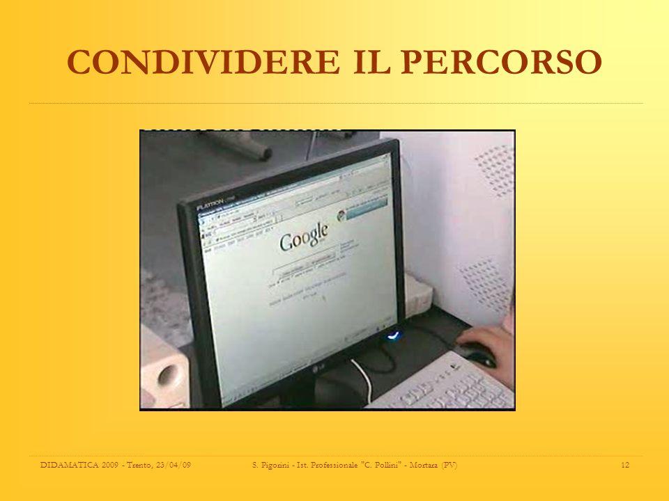 CONDIVIDERE IL PERCORSO