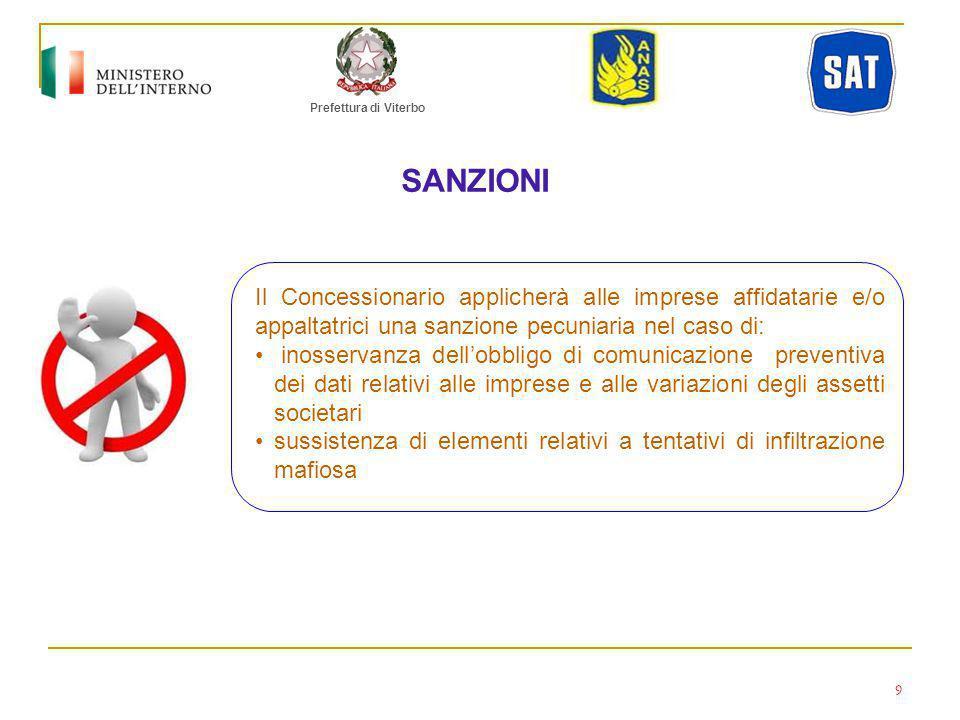 Prefettura di Viterbo SANZIONI. Il Concessionario applicherà alle imprese affidatarie e/o appaltatrici una sanzione pecuniaria nel caso di:
